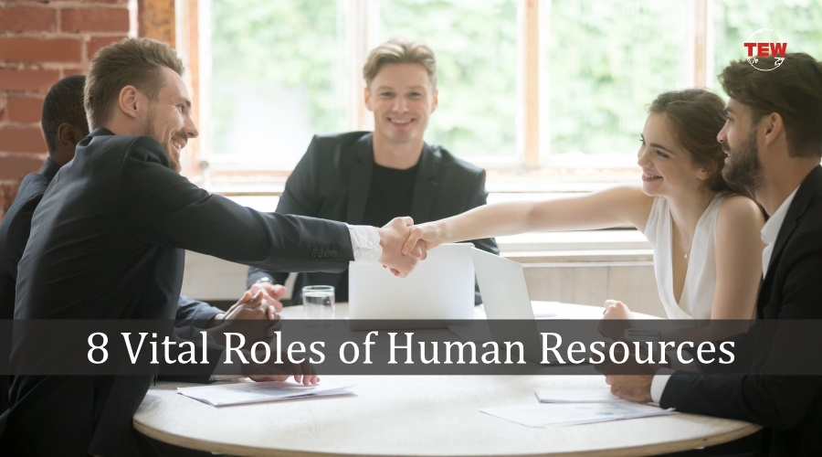 Vital Roles of Human Resources | The Enterprise World