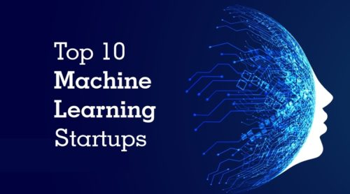 top 10 Machine Learning Startups