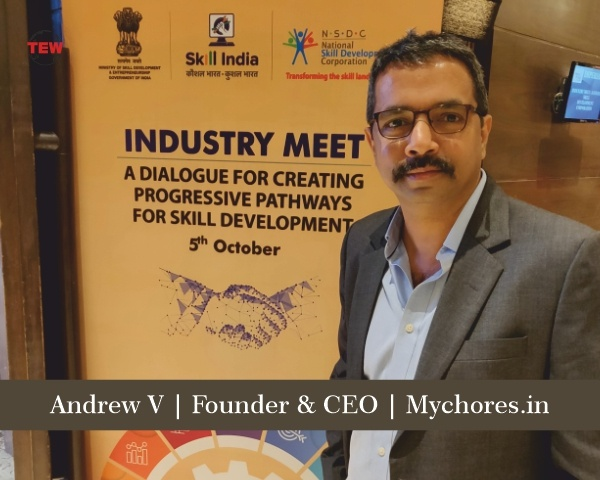 Mr Andrew V, Founder CEO of MyChores.in