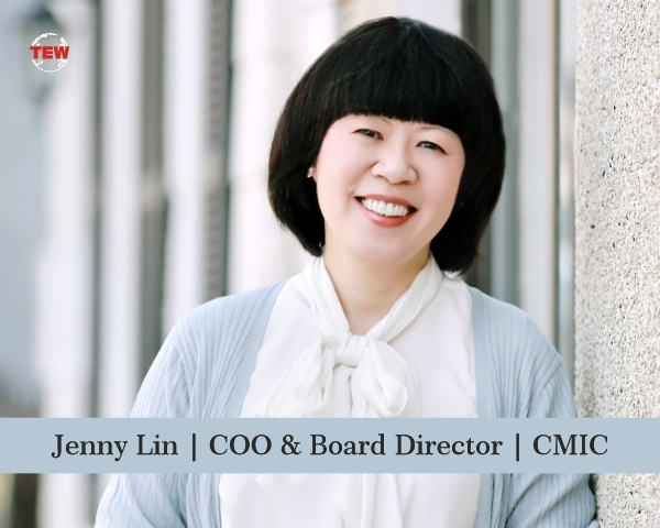 Jenny Lin COO and Board Director | CMIC Group
