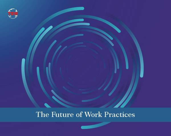 The Future of Work Practices
