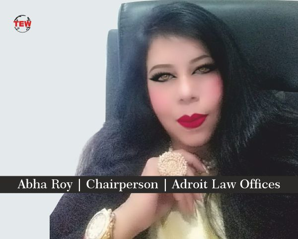 Abha Roy | Chairperson | Adroit Law Offices