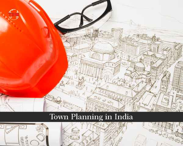 modern town planning in india