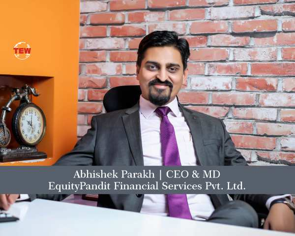 Abhishek Parakh CEO & MD - EquityPandit Leading Equity Research Company in India