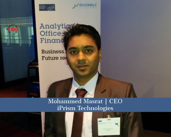 Mohammed Masrat CEO- iPrism Technologies