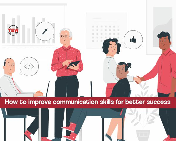 How to improve communication skills for better success