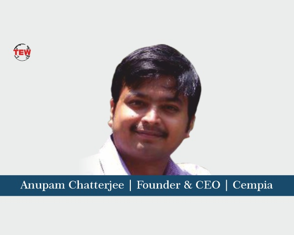 Anupam Chatterjee Founder & CEO Cempia