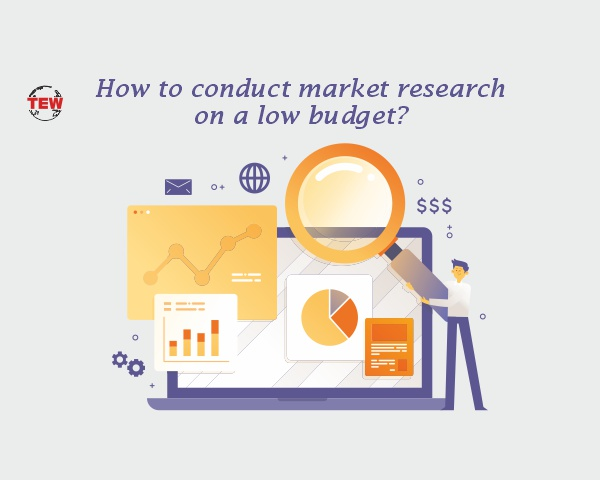 How to conduct market research on a low budget