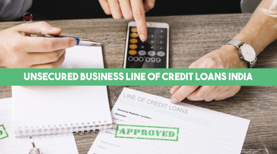 Unsecured Business Line of Credit Loans India