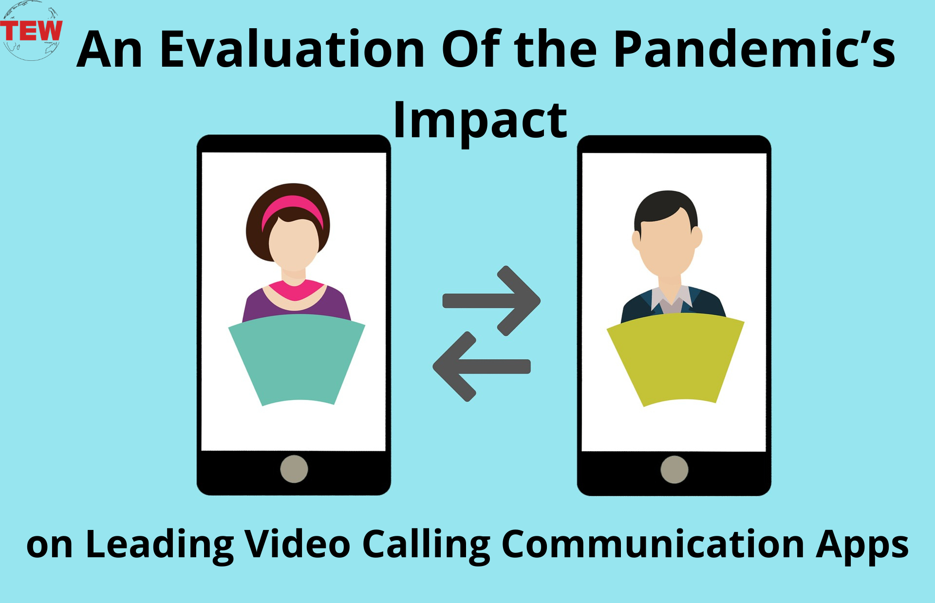 An Evaluation Of the Pandemic's Impact on Leading Video Calling Apps