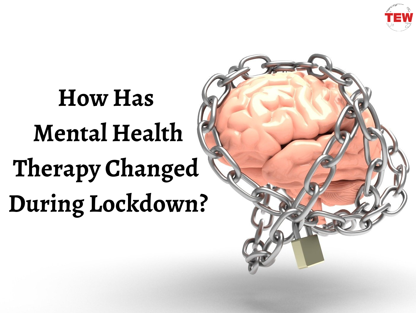 How Has Mental Health Therapy Changed During Lock-down?