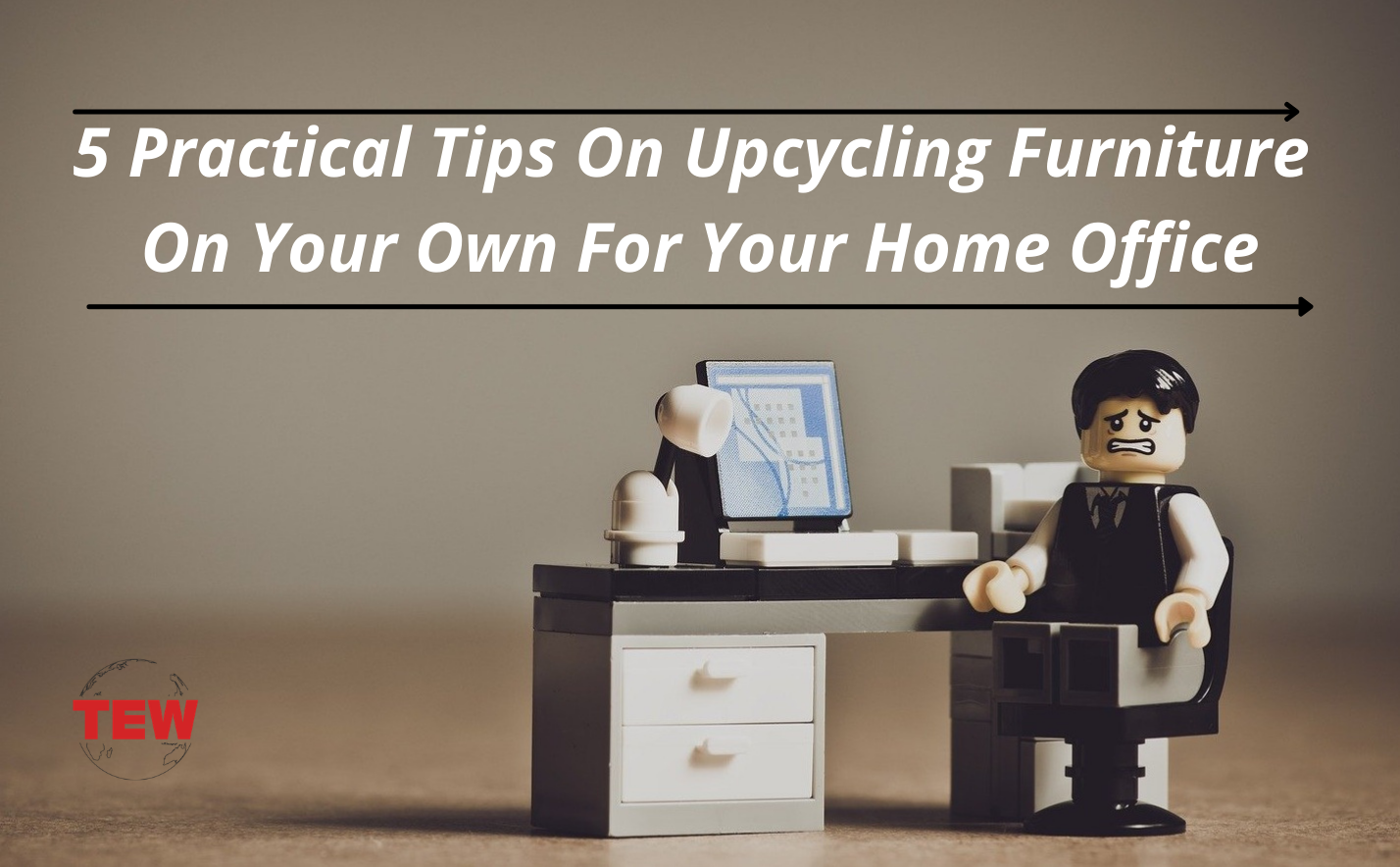 5 Practical Tips On Upcycling Furniture On Your Own For Your Home Office