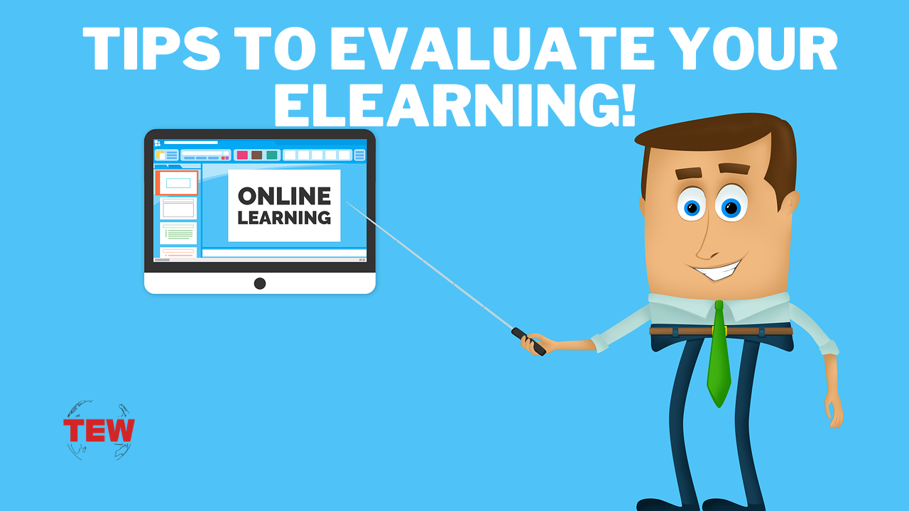 Focus on Feedback: Tips to Evaluate your eLearning