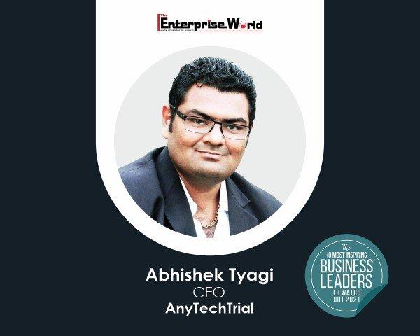 Abhishek Tyagi- AnyTechTrial