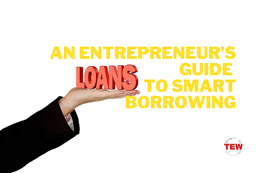Read more about the article An Entrepreneur's Guide To Smart Borrowing