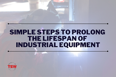 Read more about the article Simple Steps To Prolong The Lifespan Of Industrial Equipment