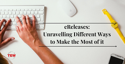 Read more about the article eReleases: Unravelling Different Ways to Make the Most of It