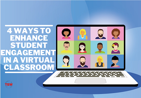 Read more about the article 4 Ways To Enhance Student Engagement In A Virtual Classroom