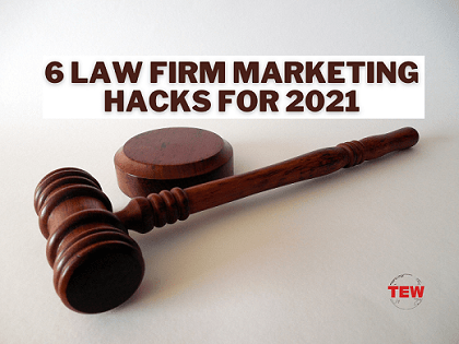Read more about the article 6 Law Firm Marketing Hacks for 2021