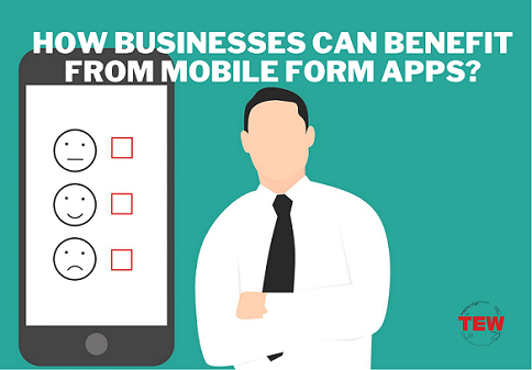 Read more about the article Essential Ways Businesses Can Benefit from Mobile Form Apps