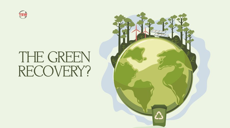 Read more about the article The Green Recovery?