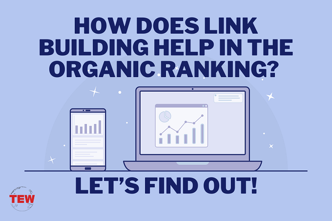 Read more about the article How does link building help in the organic ranking? Let's find out!