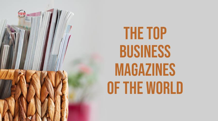 Read more about the article The top business magazines of the world