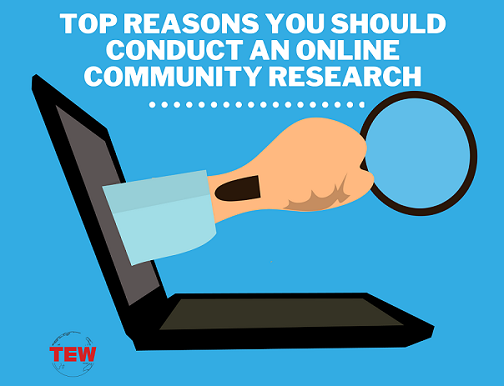 Read more about the article Top Reasons you should conduct an Online Community Research