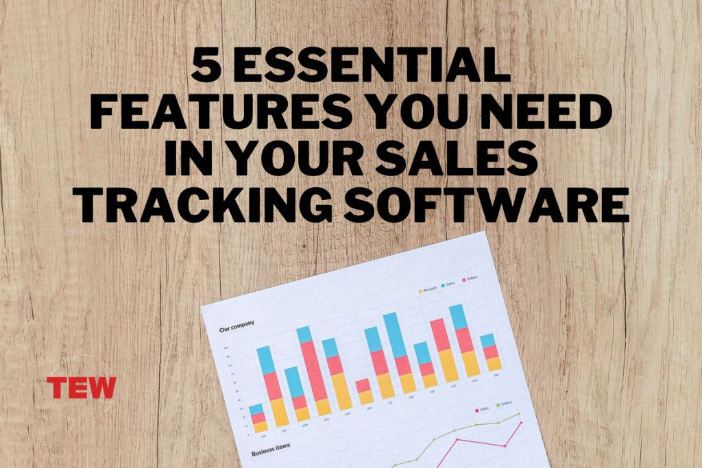 Read more about the article 5 Essential Features You Need In Your Sales Tracking Software
