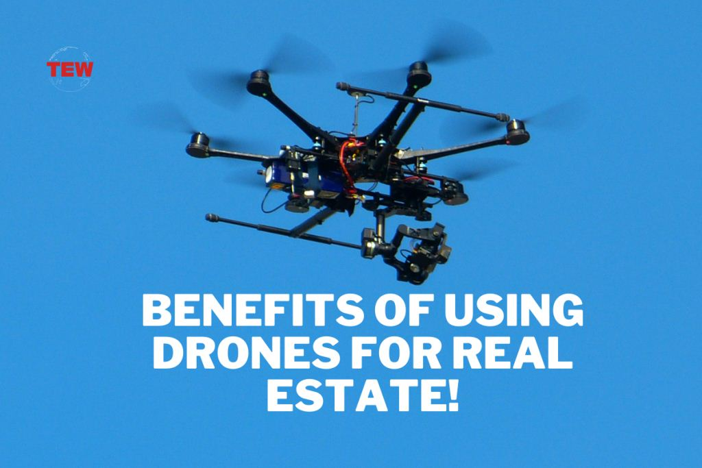 Read more about the article Benefits of Using Drones for Real Estate