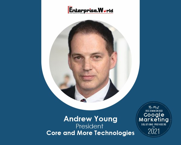 Andrew Young- Core and More Technologies