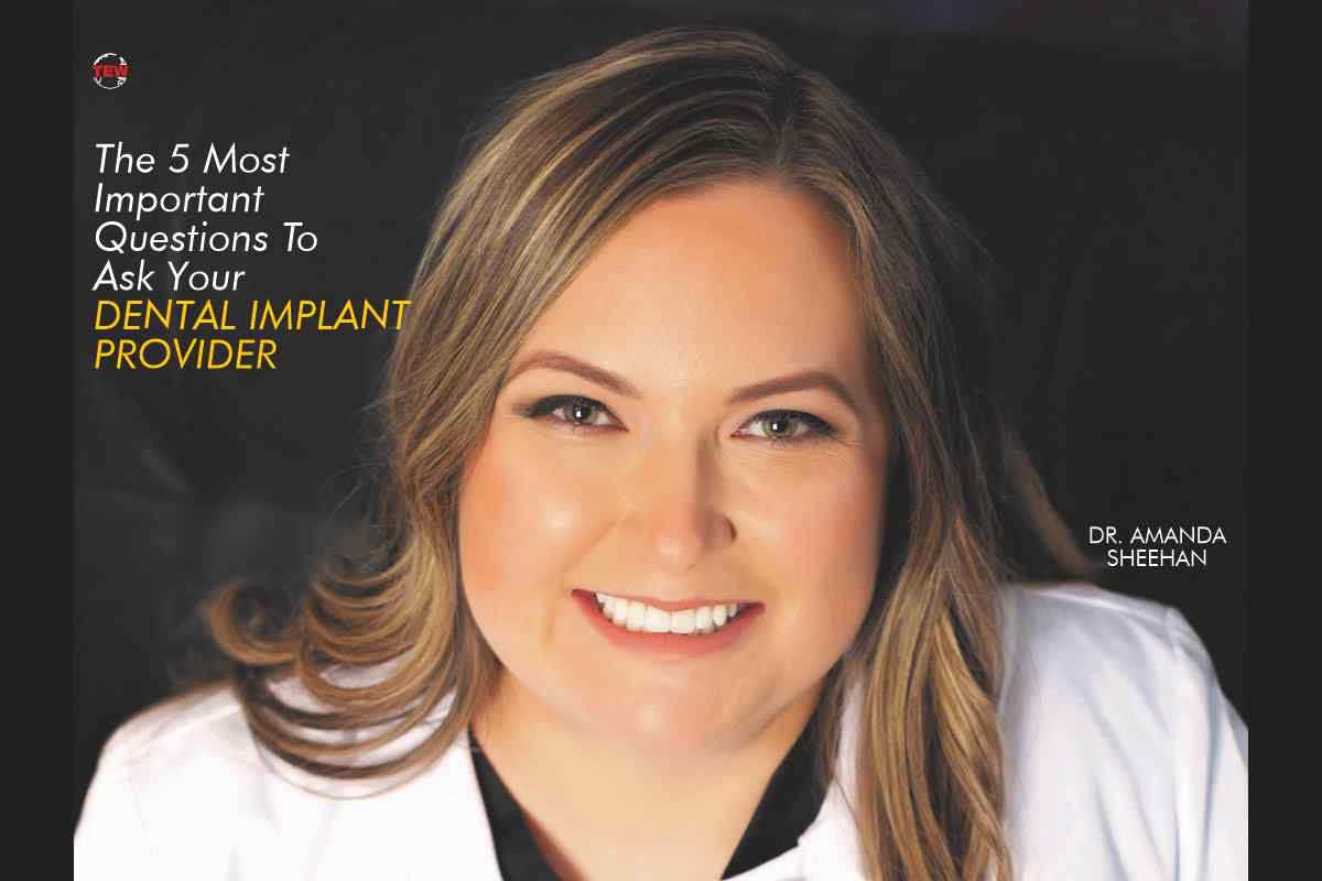 The 5 Most Important Questions To Ask Your Dental Implant Provider!