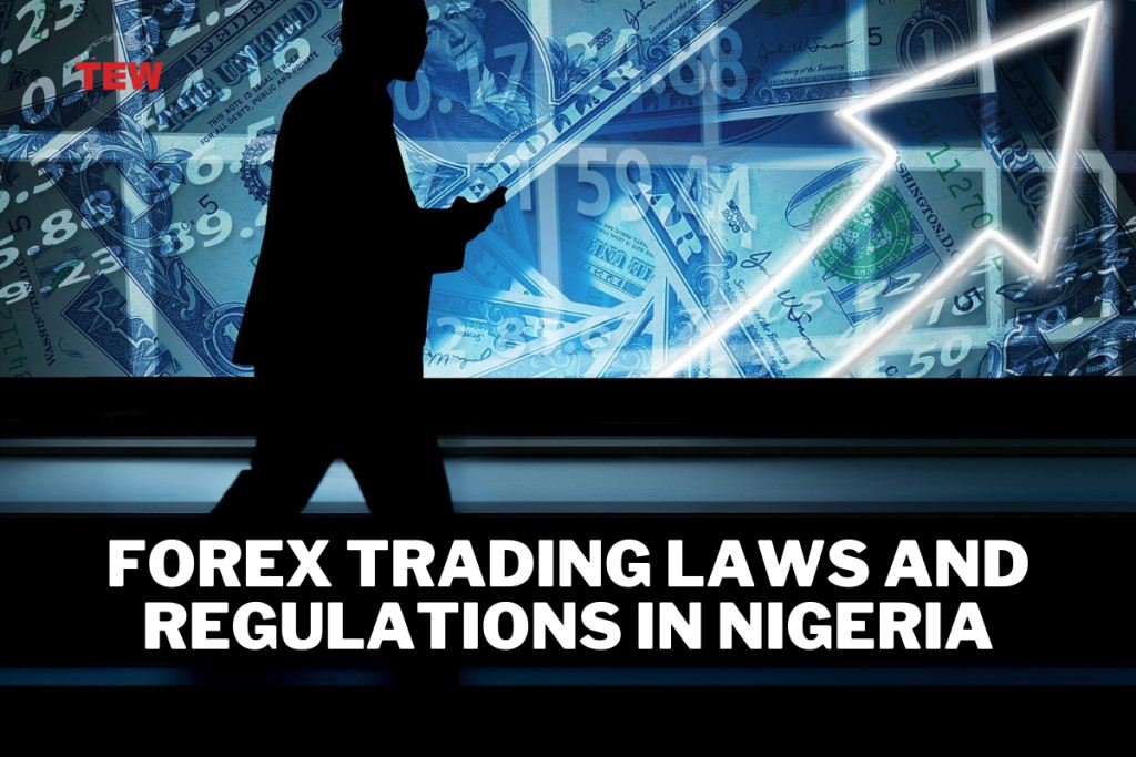 Forex Trading Laws and Regulations in Nigeria