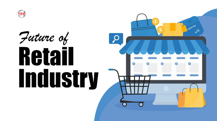 Read more about the article Future of Retail Industry