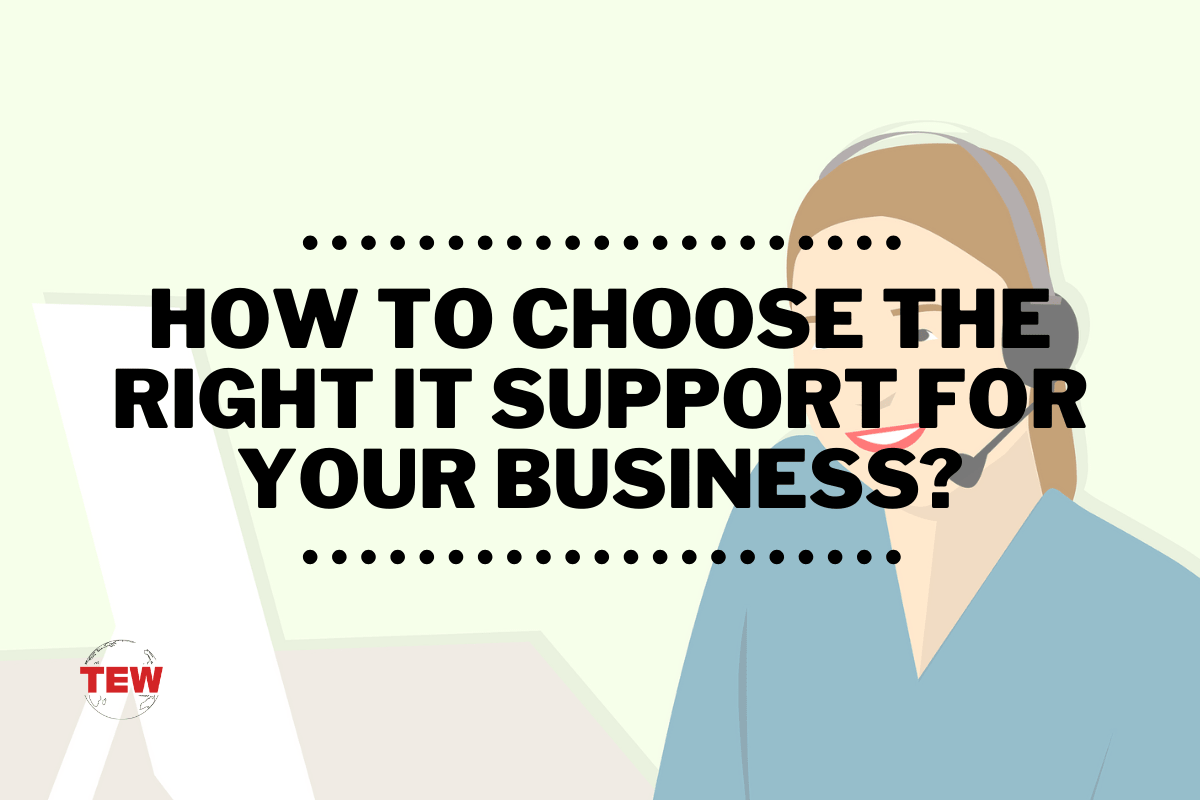How To Choose the Right IT Support for Your Business?