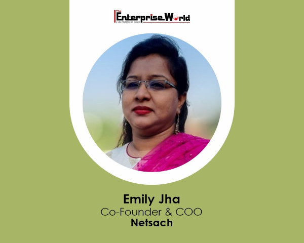 Emily Jha, Co-Founder and COO of Netsach