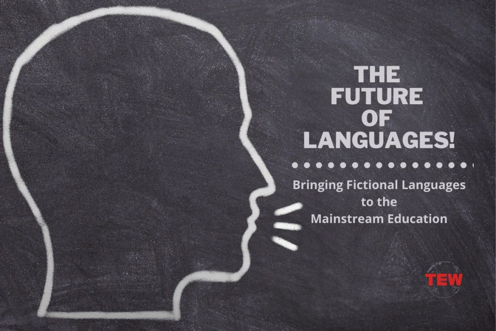 The Future of Languages Bringing Fictional Languages to the Mainstream Education-min