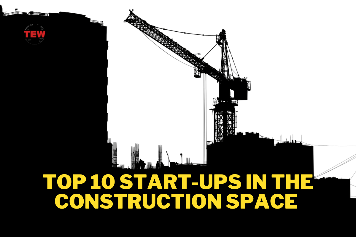 Read more about the article Top 10 Start-ups in the Construction Space