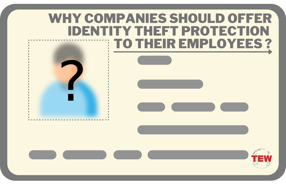 Read more about the article Why Companies Should Offer Identity Theft Protection to Employees