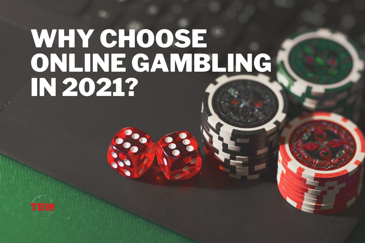 Read more about the article 7 Main Reasons to Choose Online Gambling In 2021