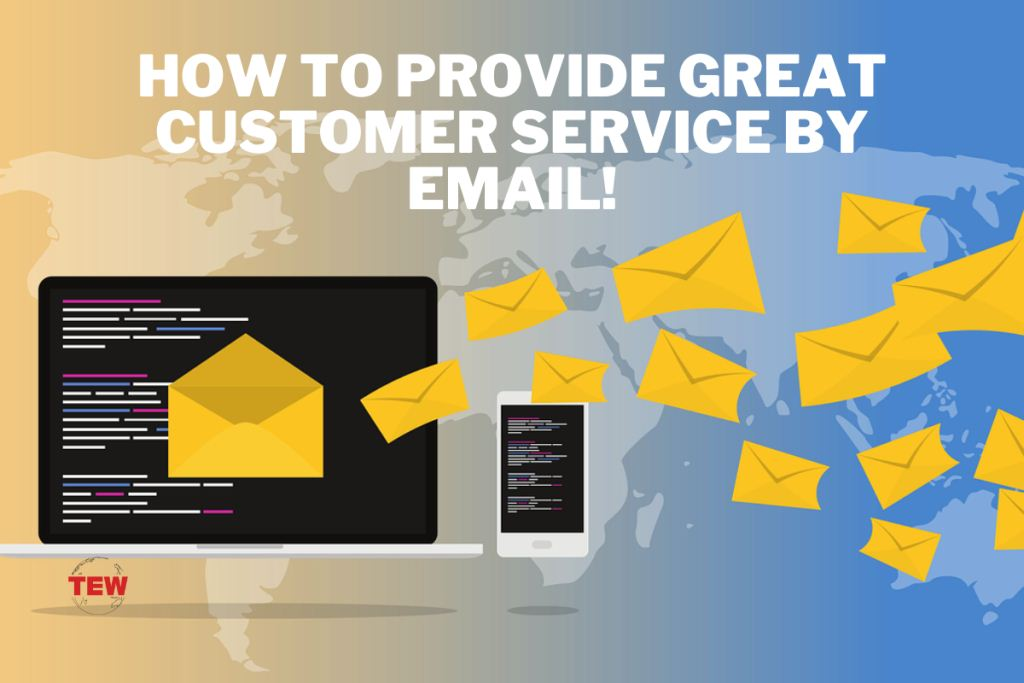 Read more about the article How To Provide Great Customer Service by Email !