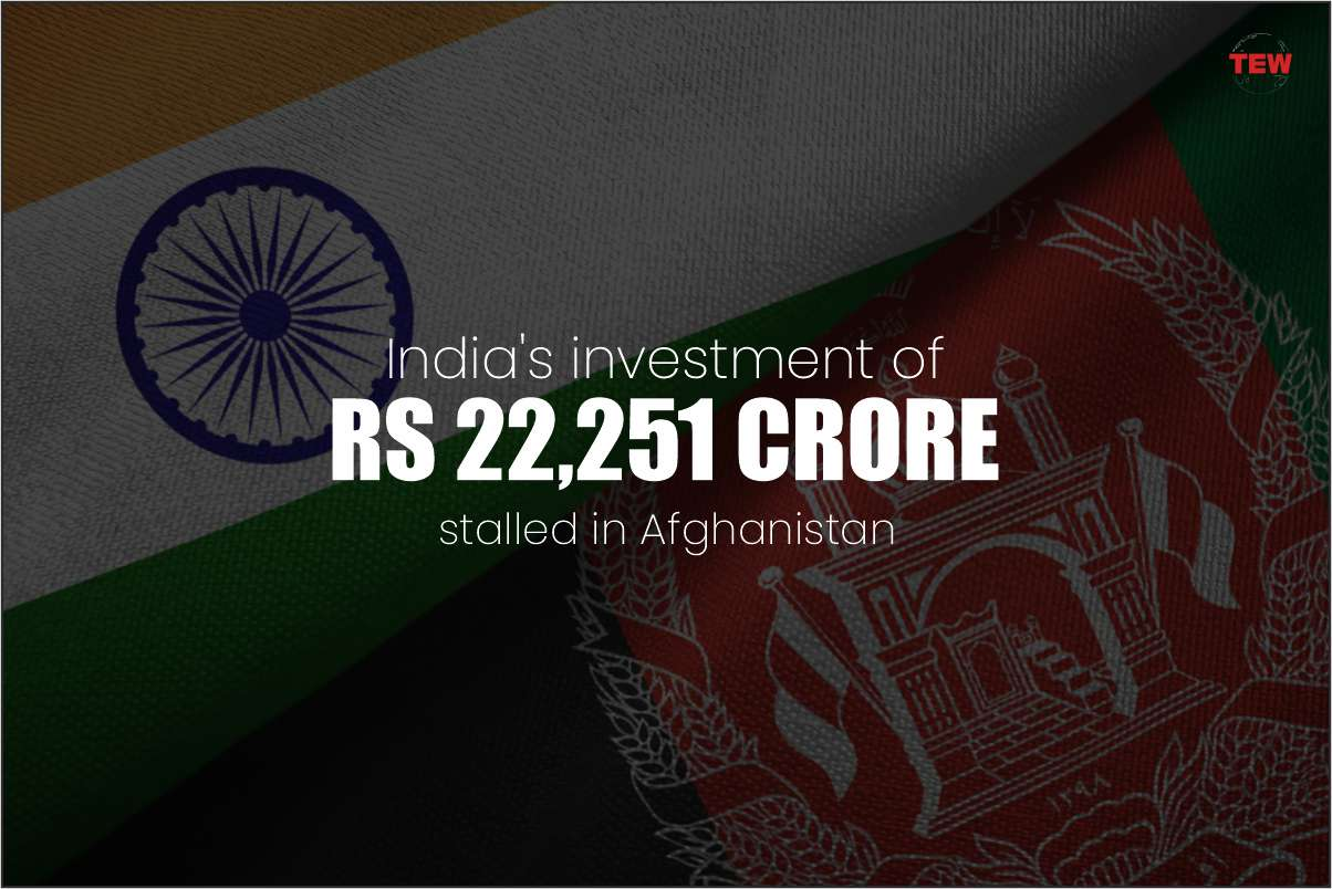 India's investment of Rs 22,251 crore stalled in Afghanistan; As trade between the two countries may come to an end.