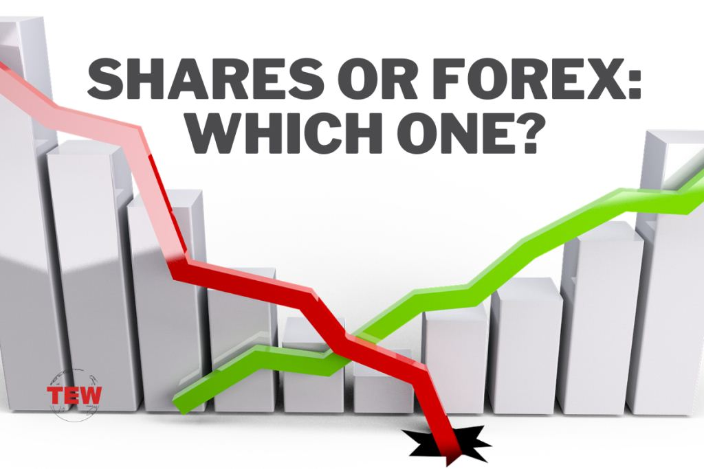 Shares Or Forex Which One