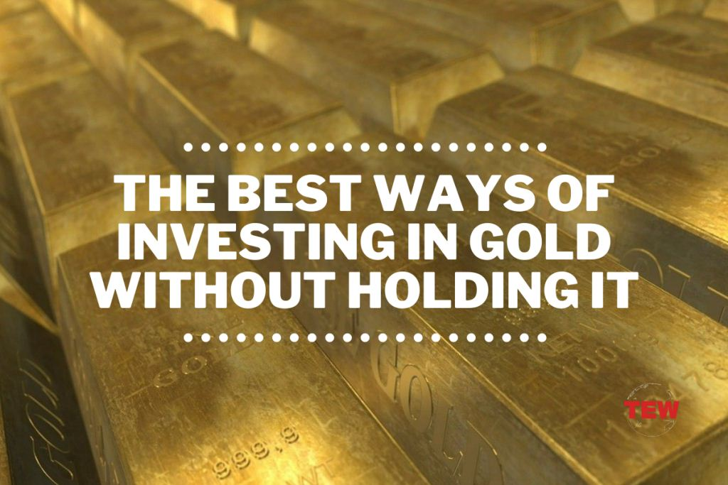 Read more about the article The Best Ways of Investing in Gold without Holding It