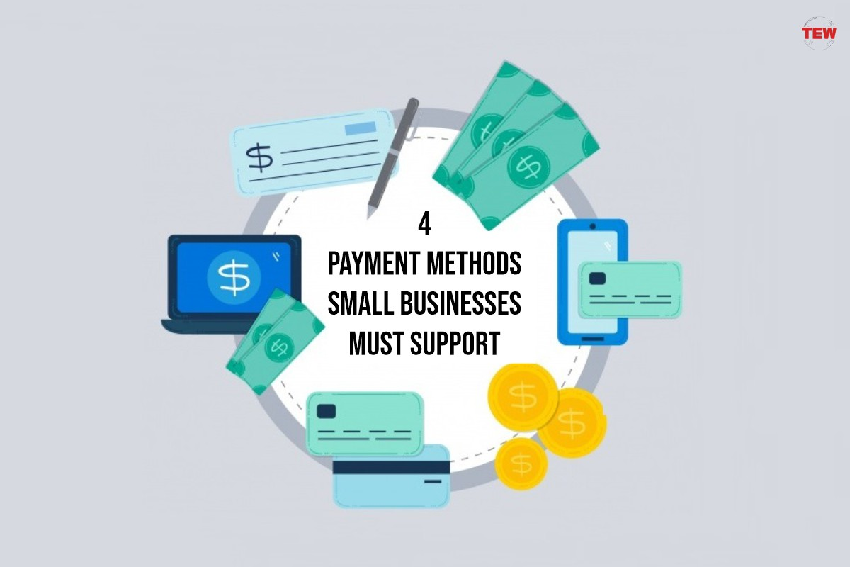4 Payment Methods Small Businesses Must Support