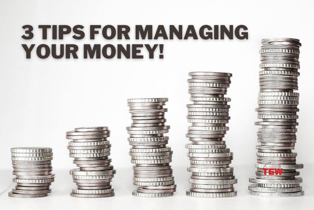 3 Tips for Manage Your Money