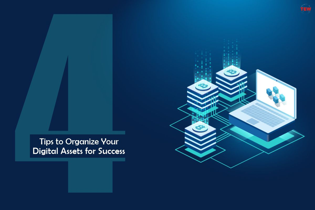 4 Tips to Organize Your Digital Assets for Success