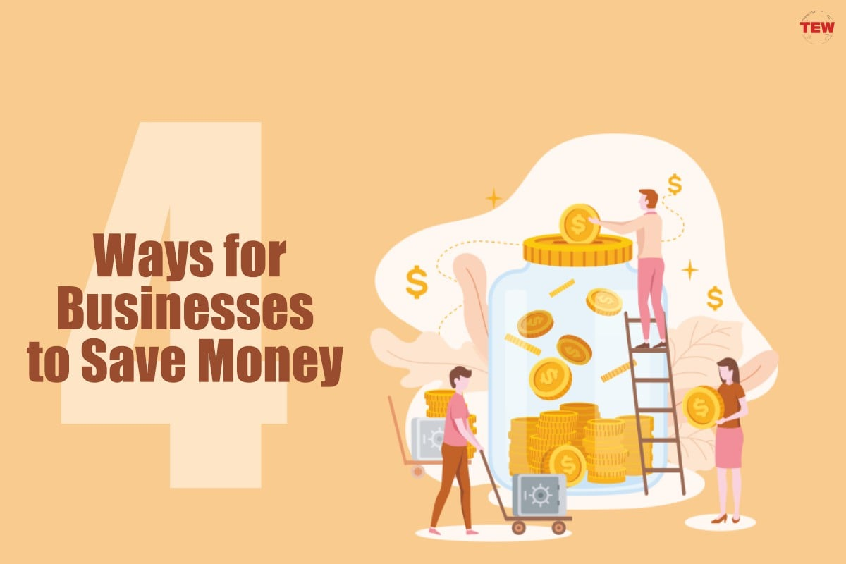 4 Ways for Businesses to Save Money