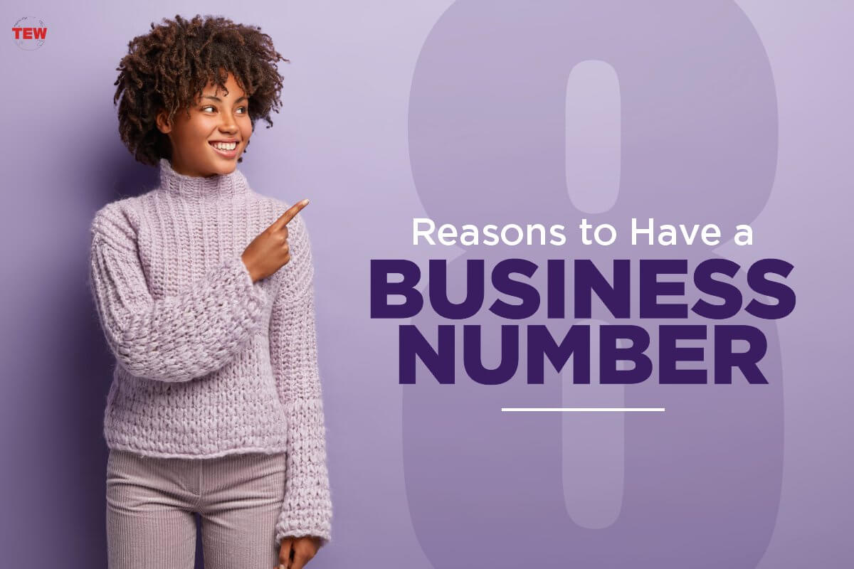 Read more about the article 8 Reasons To Have a Business Number