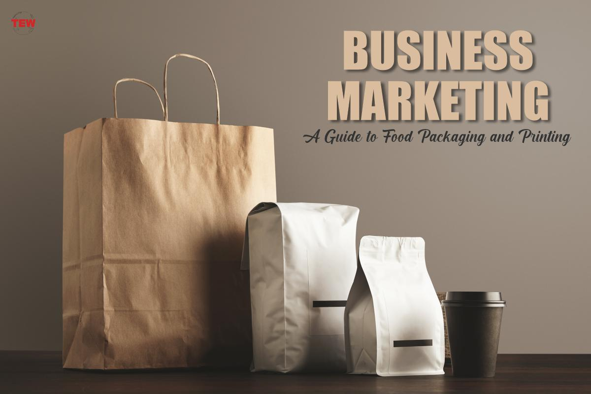 Read more about the article Business Marketing: A Guide to Food Packaging and Printing